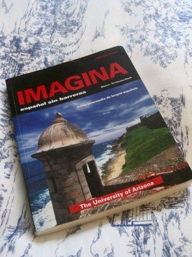 Imagina 2e Custom Student Edition - University of Arizona José A. Blanco