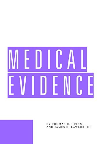 Medical Evidence  by  Thomas Quinn