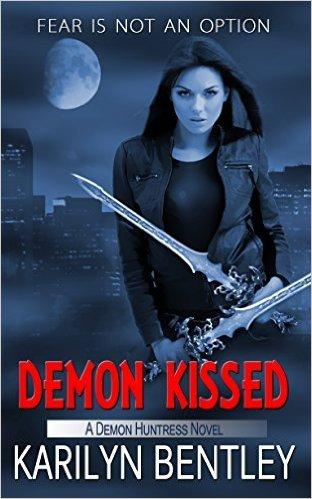 Demon Kissed (Demon Huntress #2)  by  Karilyn Bentley