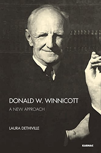 Donald W. Winnicott: A New Approach  by  Laura Dethiville