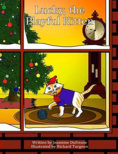 Lucky, the Playful Kitten Jeannine Dufresne