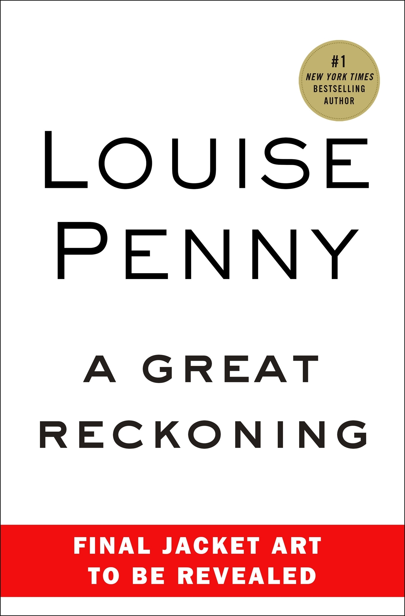 A Great Reckoning (Chief Inspector Armand Gamache, #12)  by  Louise Penny