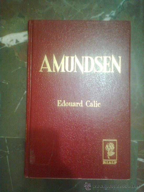 Amundsen. El último vikingo Edouard Calic