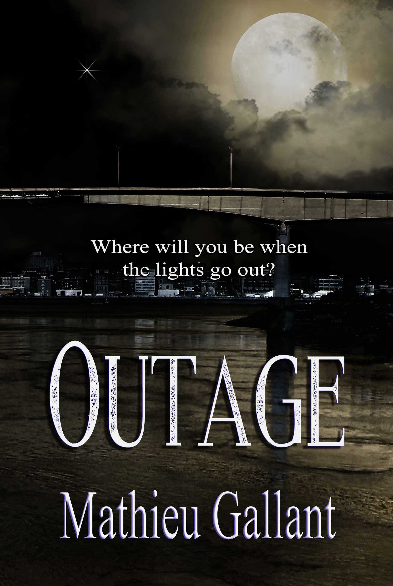 Outage (Outage Series book 1)  by  Mathieu Gallant