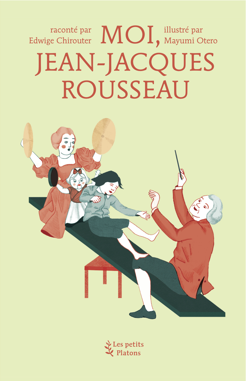 Moi, Jean-Jacques Rousseau  by  Edwige Chirouter