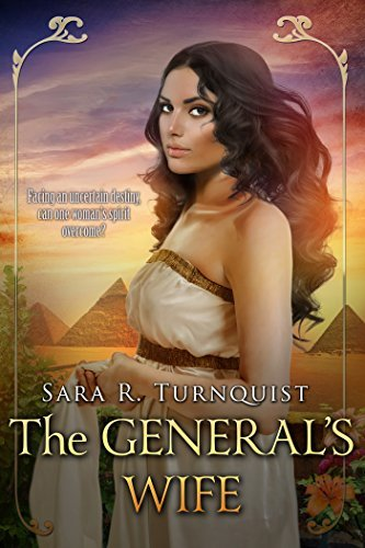 The Generals Wife Sara R. Turnquist