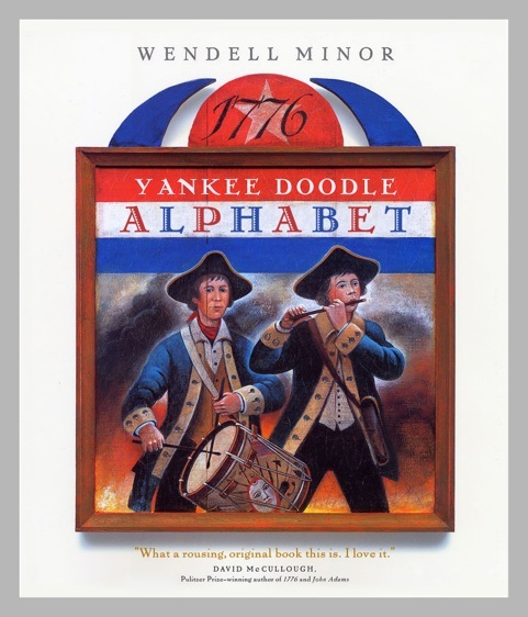 Yankee Doodle Alphabet  by  Wendell Minor