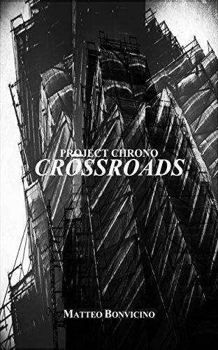 Project Chrono: Crossroads Matteo Bonvicino
