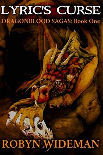 Lyrics Curse (Dragonblood Sagas Book 1) Robyn Wideman