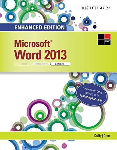 Enhanced Microsoft Word 2013: Illustrated Complete (Microsoft Office 2013 Enhanced Editions)  by  Jennifer Duffy