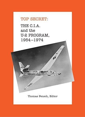 The C.I.A. and the U-2 Program, 1954-1974 Thomas Fensch