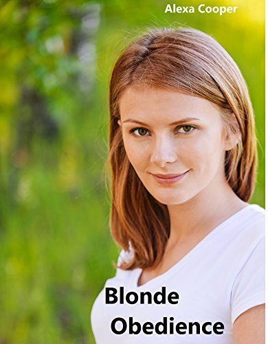 Blonde Obedience  by  Alexa Cooper
