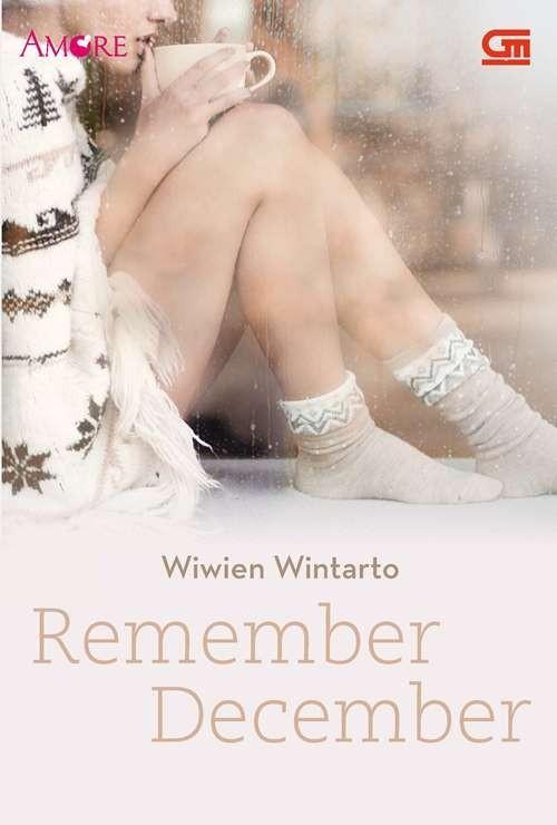 Remember December  by  Wiwien Wintarto