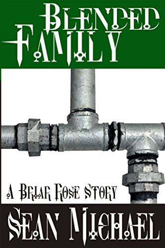 Blended Family: A Briar Rose Story  by  Sean Michael