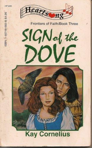 Sign of the Dove (Frontiers of Faith #3) Kay Cornelius