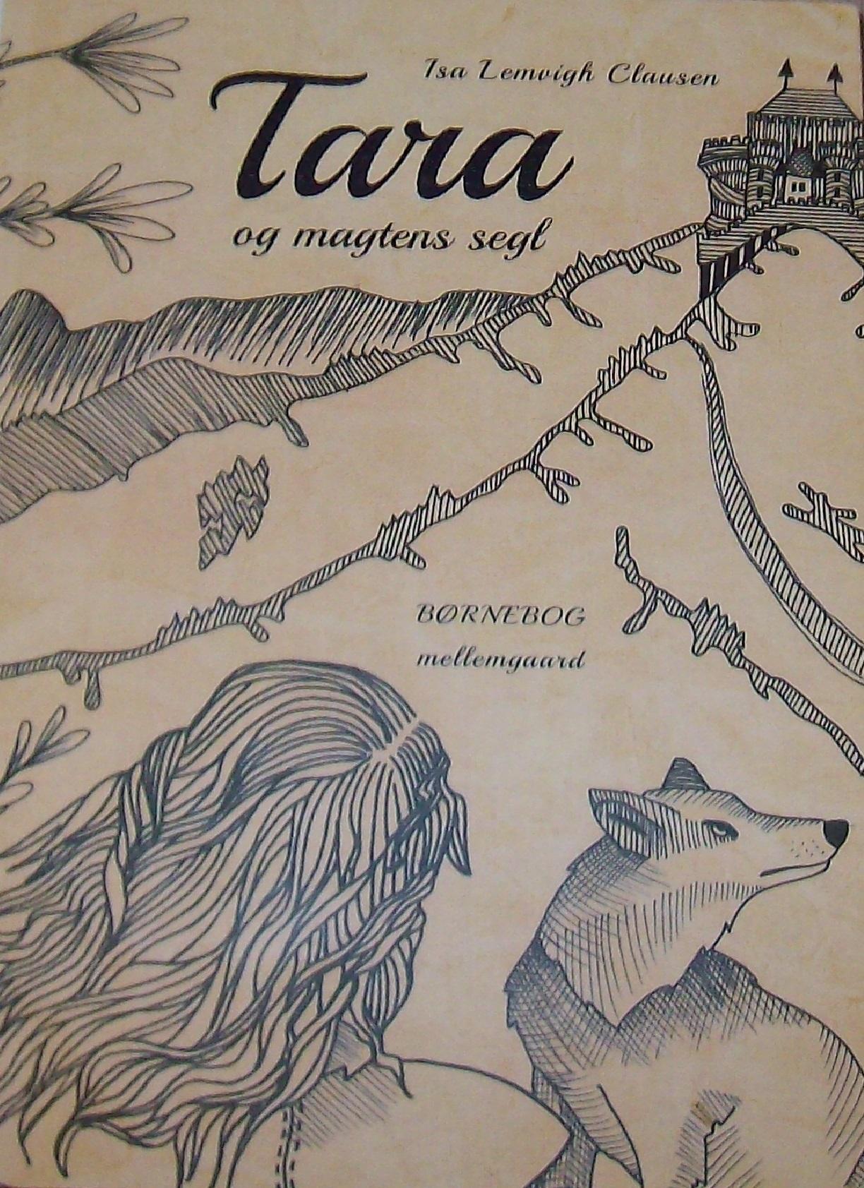 Tara og magtens segl  by  Isa Lemvigh Clausen