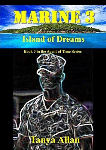Marine 3: Island of Dreams  by  Tanya Allan