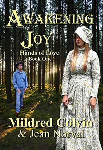 Awakening Joy (Hands of Love Book 1)  by  Mildred Colvin