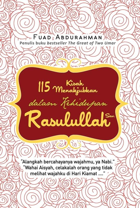 115 Kisah Menakjubkan Fuad Abdurrahman