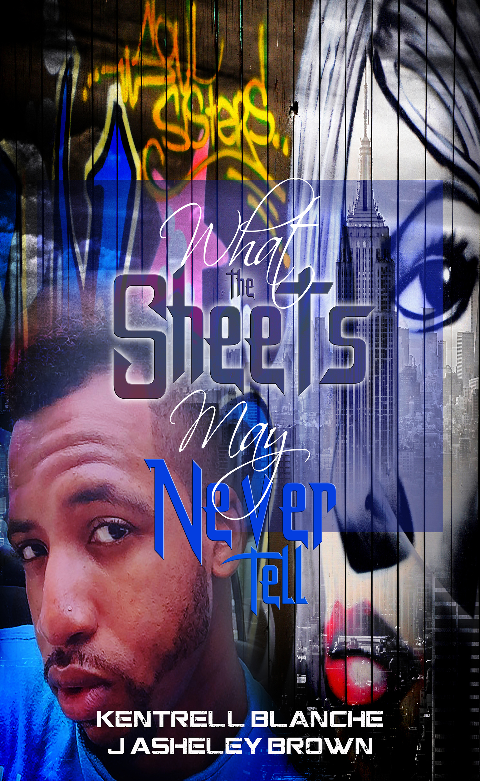 What The Sheets May Never Tell  by  Kentrell Blanche