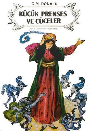 Küçük Prenses ve Cüceler  by  G. M. Donald