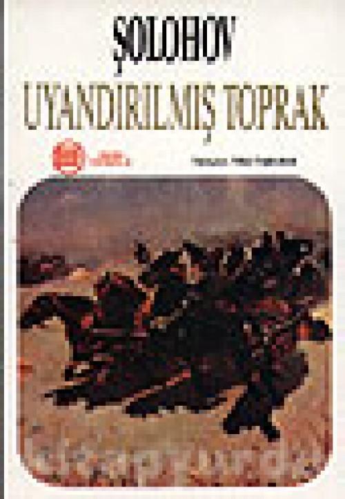Uyandırılmış Toprak Mikhail Sholokhov