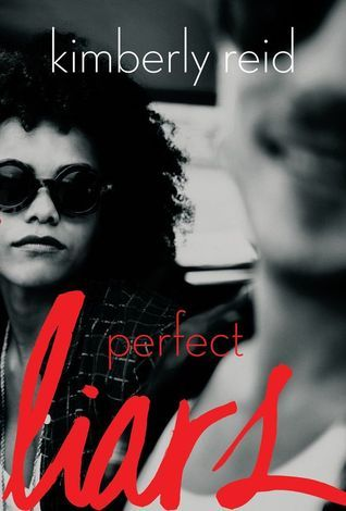 Perfect Liars  by  Kimberly Reid