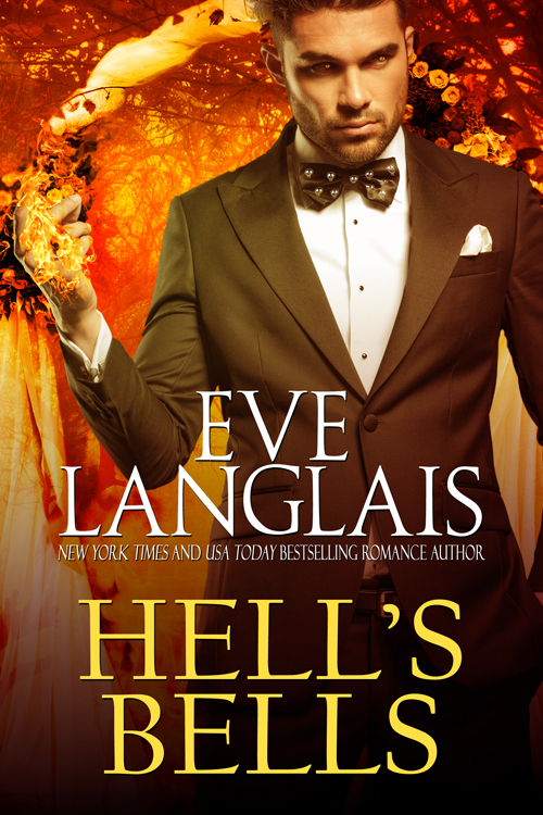 Hells Bells (Welcome to Hell, #6)  by  Eve Langlais