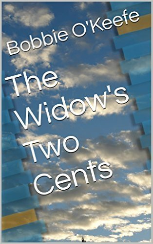 The Widows Two Cents Bobbie Okeefe