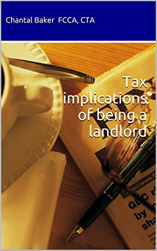 Tax implications of being a landlord  by  Chantal Baker