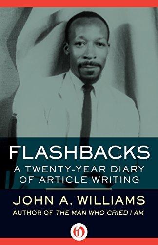 Flashbacks: A Twenty-Year Diary of Article Writing John A. Williams