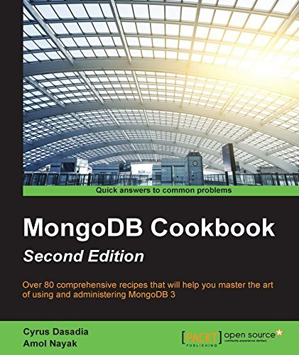 MongoDB Cookbook - Second Edition  by  Cyrus Dasadia
