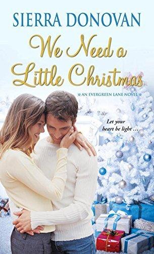 We Need A Little Christmas Sierra Donovan