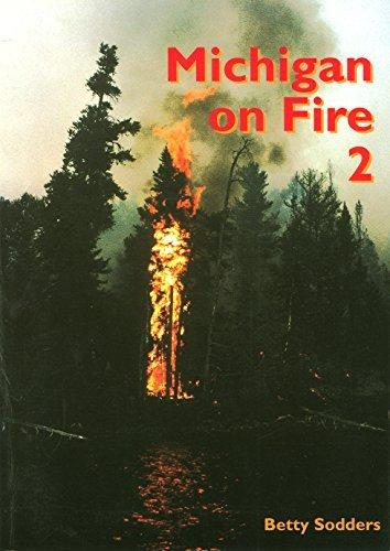 Michigan On Fire 2 Betty Sodders