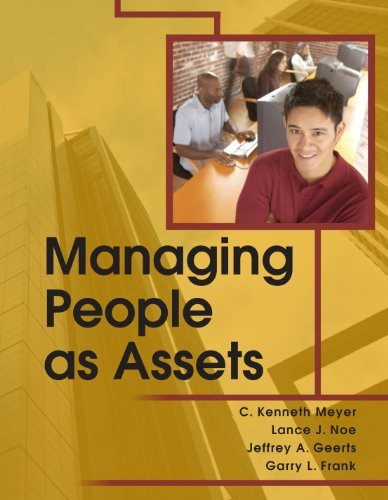 Managing People as Assets  by  Meyer C. Kenneth
