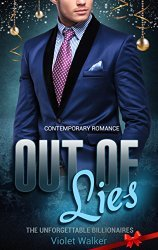 Out of Lies (Billionaire Christmas Romance, #2)  by  Violet Walker