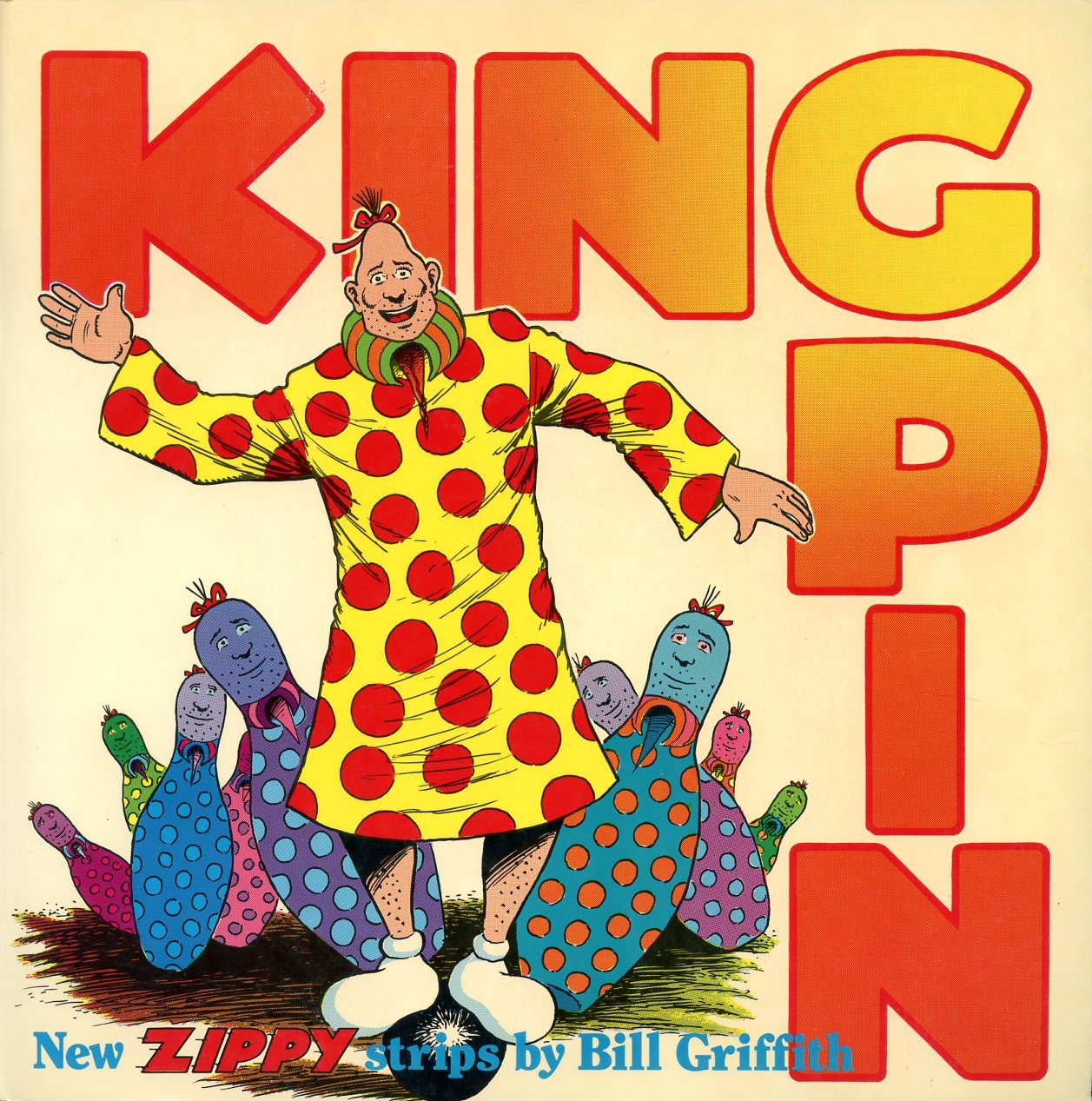 King Pin  by  Bill Griffith