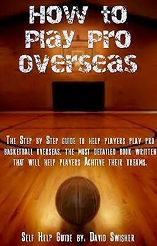 How To Play Pro Overseas  by  David Swisher