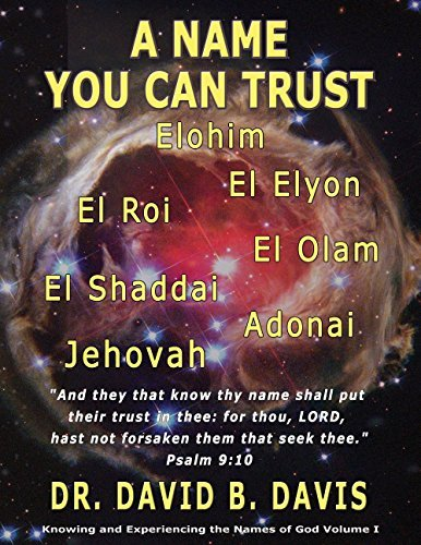 A Name You Can Trust!  by  Dr. David Davis