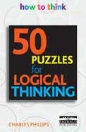 50 Puzzles For Logical Thinking Charles Phillips