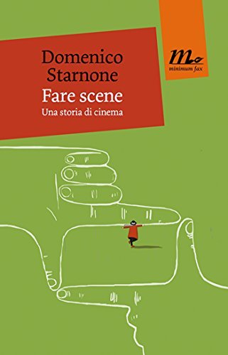 Fare scene  by  Domenico Starnone