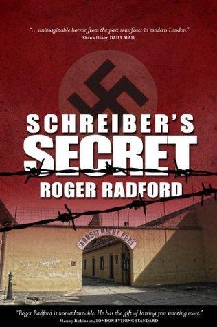 Schreibers Secret Roger Radford