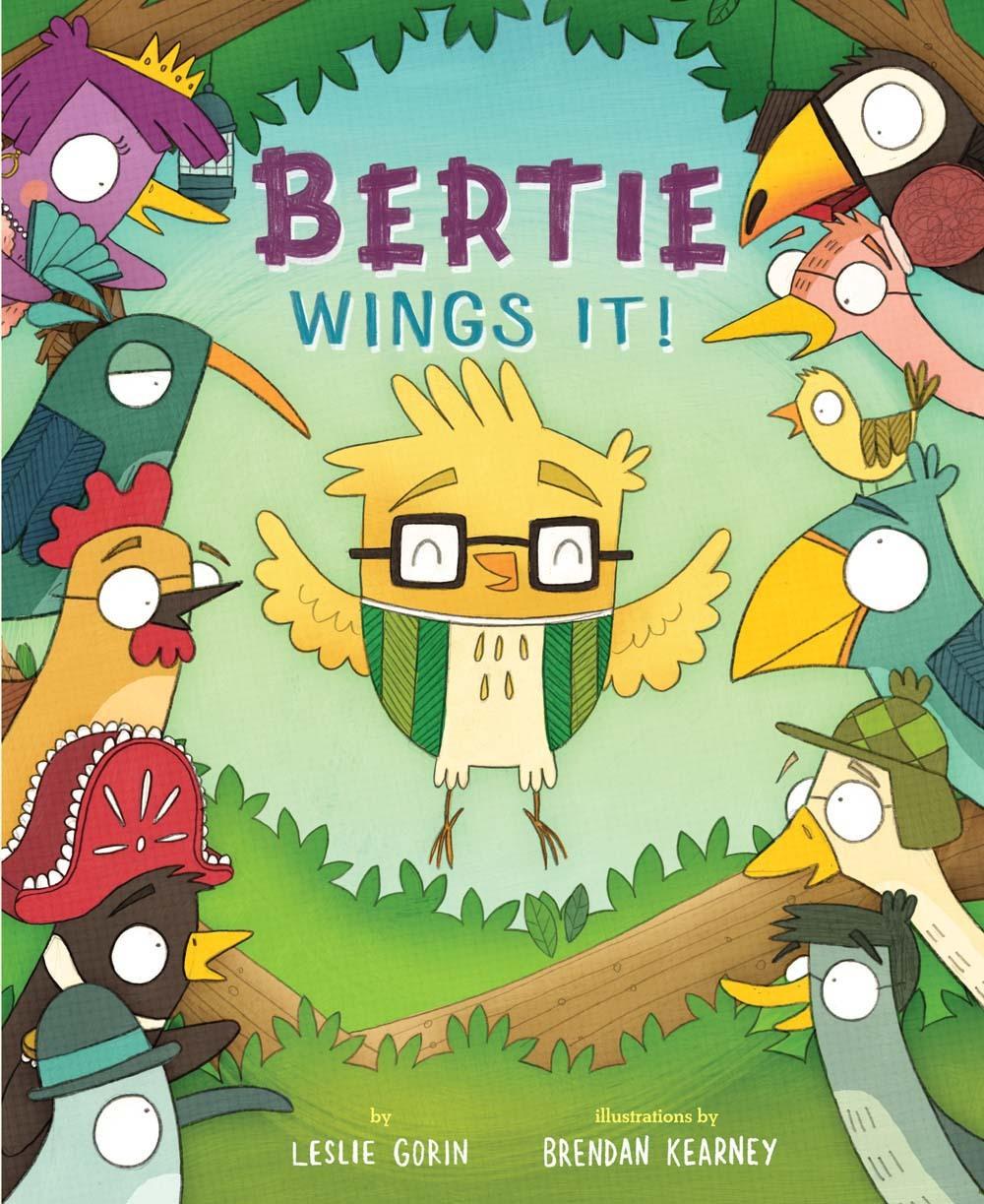 Bertie Wings It! Leslie Gorin