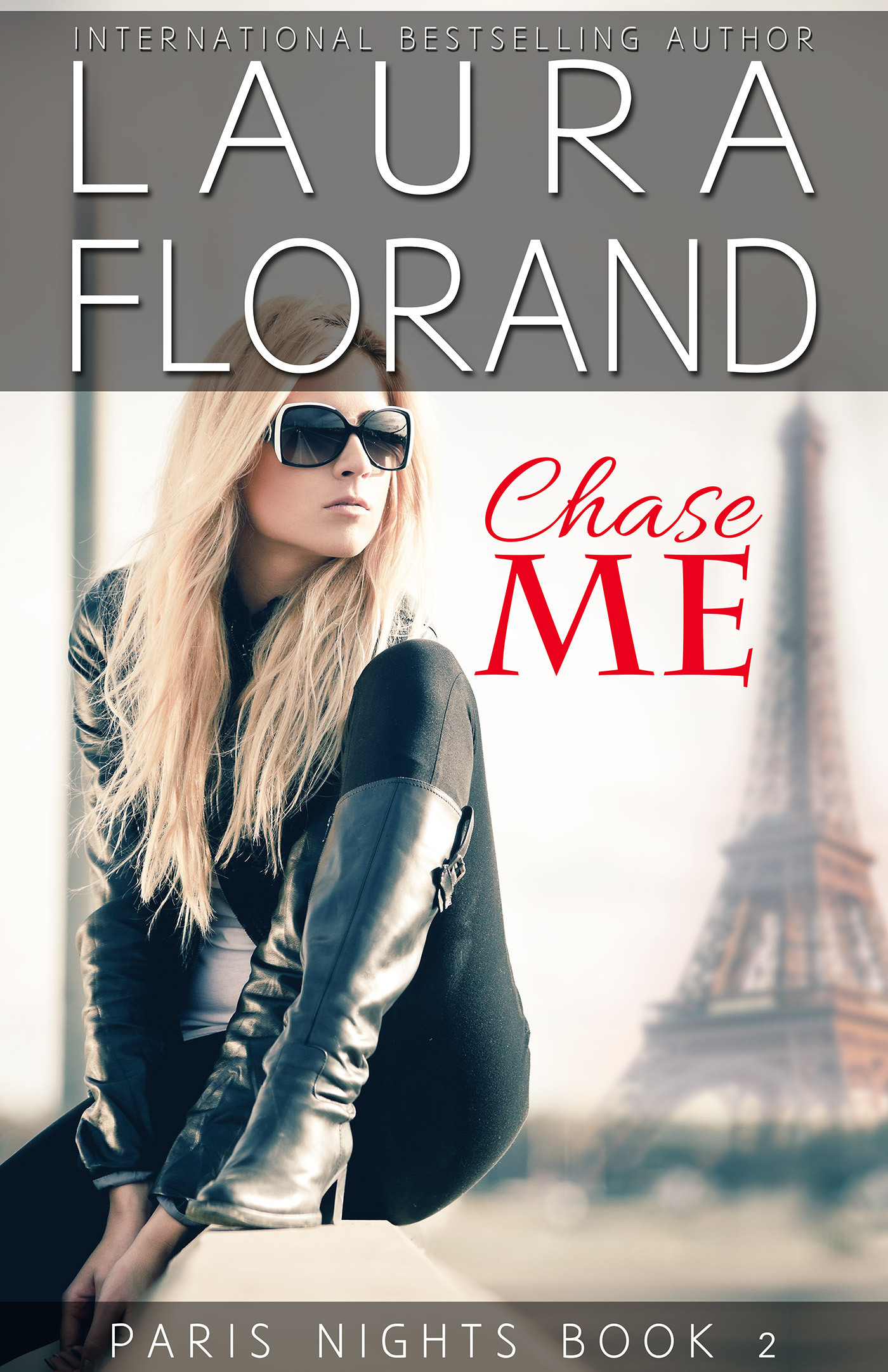 Chase Me (Paris Nights #2)  by  Laura Florand