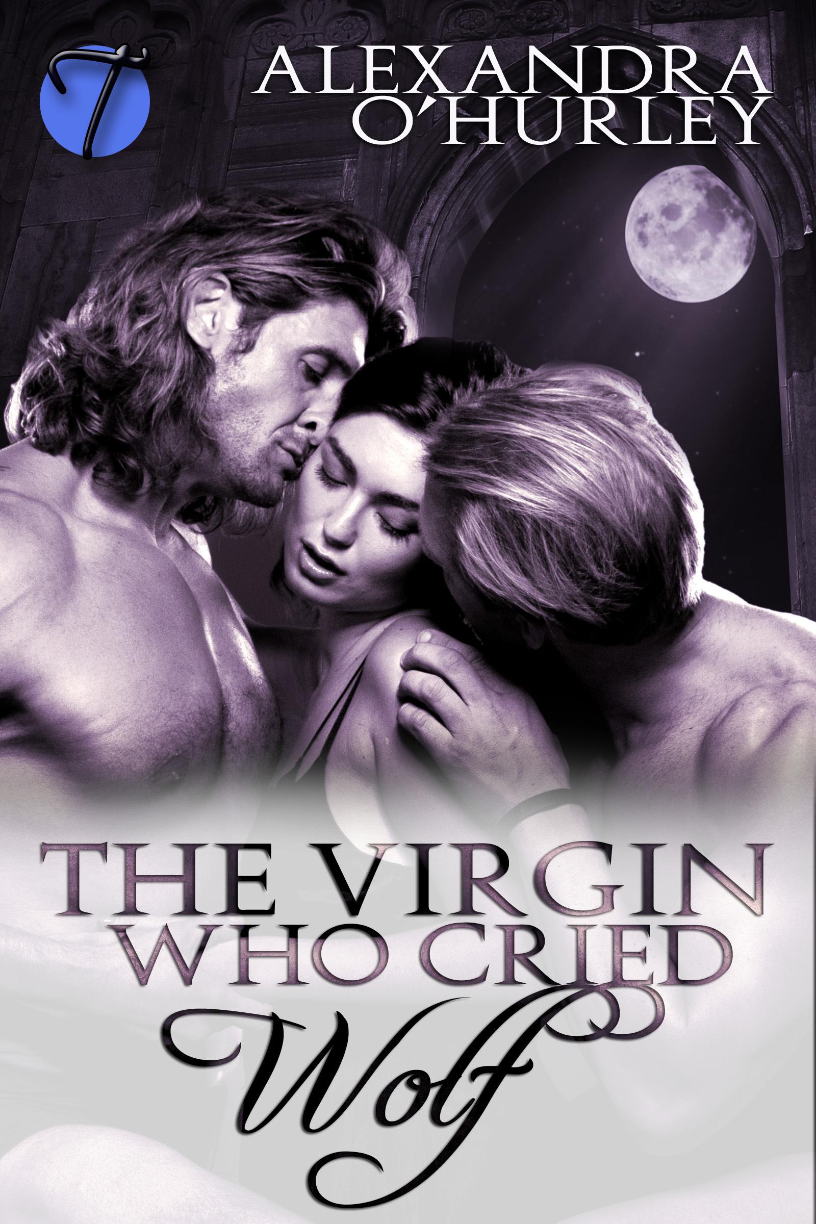 The Virgin Who Cried Wolf Alexandra OHurley