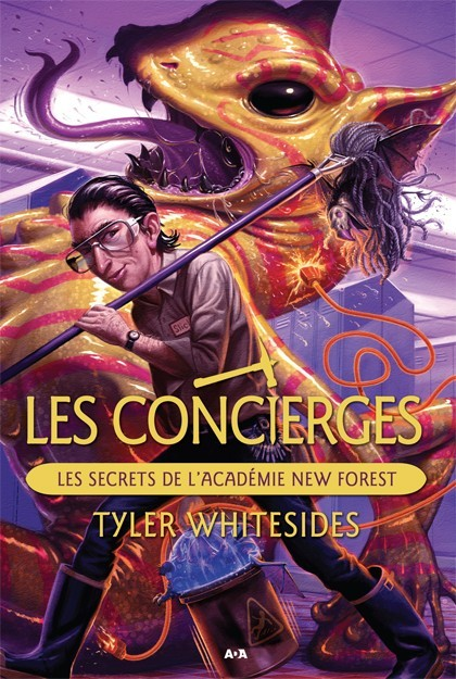 Les secrets de lAcadémie New Forest (Les Concierges, #2)  by  Tyler Whitesides