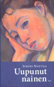 Uupunut nainen Juhani Mattila