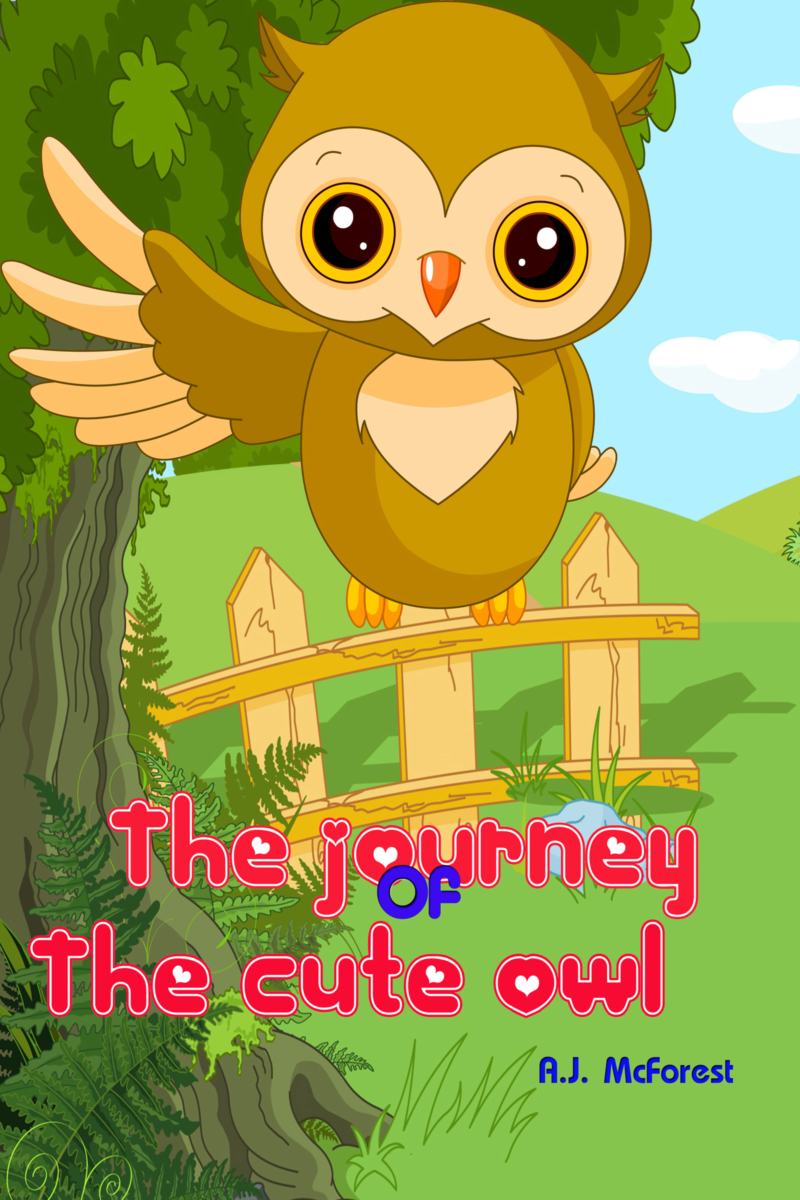 The Journey Of The Cute Owl A.J. McForest