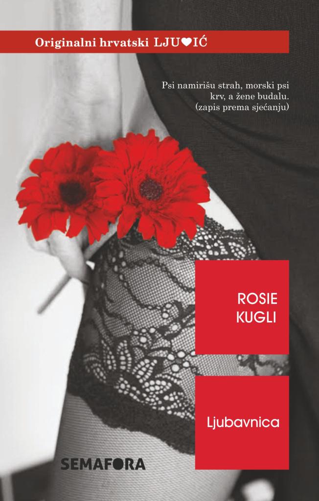 Ljubavnica  by  Rosie Kugli