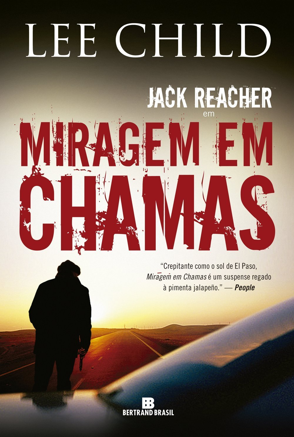 Miragem em Chamas (Jack Reacher, #5) Lee Child